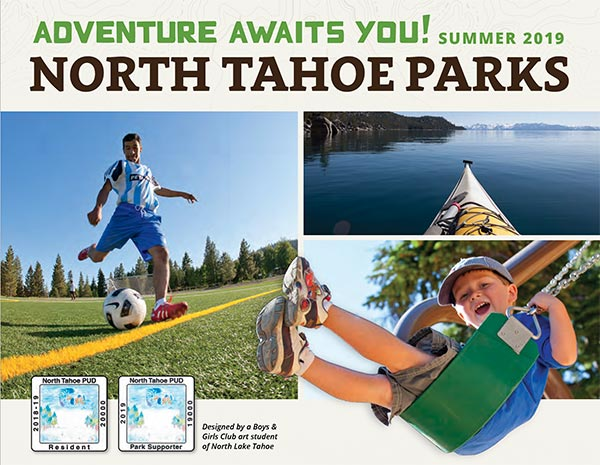 Adventure awaits you north tahoe parks 2019